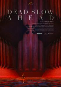 'Dead Slow Ahead', presented at Ventana Sur Film Festival on December 4th